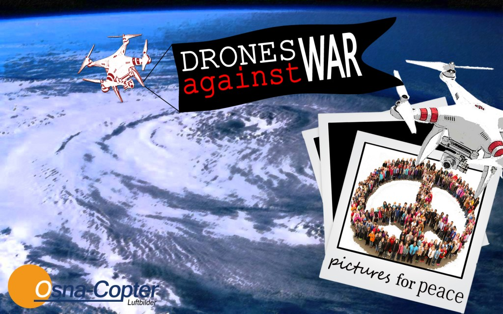 OSNA-Copter Drones Against War Stefan Schmidt Drones-Against-War OSNA Copter Drohnen